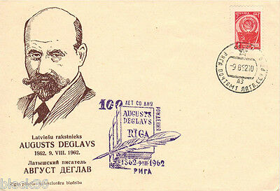 1962 Letter cover 100 YEARS Latvian writer AUGUSTS DEGLAVS