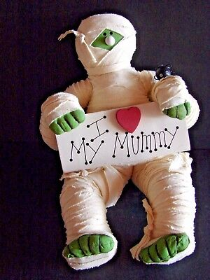 "Halloween "" I LOVE MY MUMMY"" Sitting 13"" Soft Sculpture Figurine"