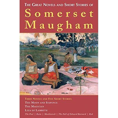The Great Novels and Short Stories of Somerset Maugham - Paperback NEW W. Somers