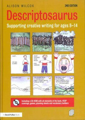 Descriptosaurus Supporting Creative Writing for Ages 8-14 9780415640862