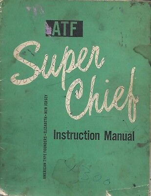 c1962 Instruction Book ATF American Type Founders Super Chief offset print press