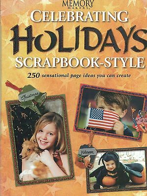 Memory Makers Celebrating Holidays Scrapbook Style 250 Page Ideas Christmas