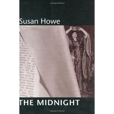 The Midnight (New Directions Paperbook) - Paperback NEW Howe, S 2003-08-08