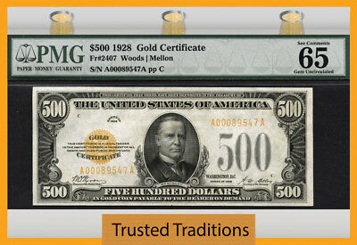 Tt Fr 2407 1928 $500 Gold Certificate Scarce Note Pmg 65 Epq Gem Only One Finer