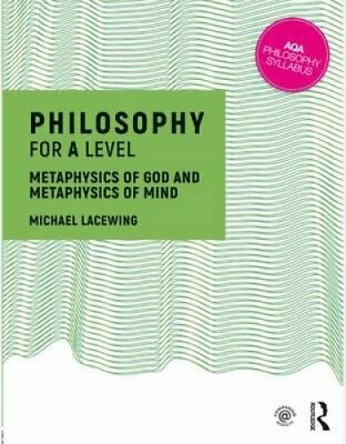 Philosophy for A Level Metaphysics of God and Metaphysics of Mind 9781138690400