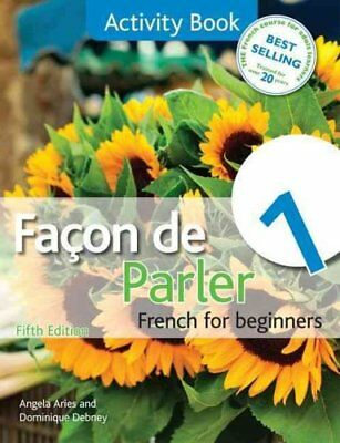 Facon de Parler 1 French for Beginners 5ED Activity Book 9781444168426
