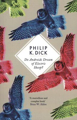 Do Androids Dream Of Electric Sheep? by Philip K. Dick 9781780220383