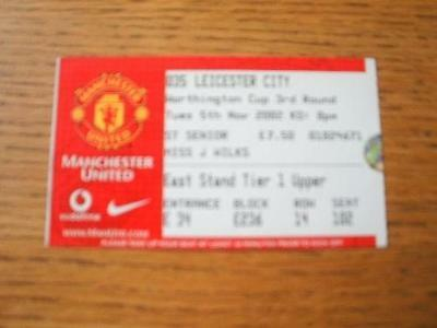 05/11/2002 Ticket: Manchester United v Leicester City [Football League Cup] . It