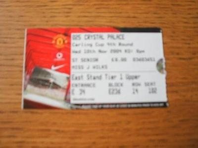 10/11/2004 Ticket: Manchester United v Crystal Palace [Football League Cup] . It