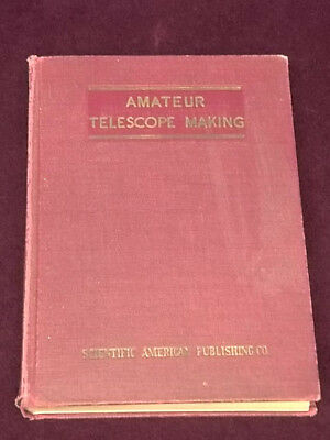 Amateur Telescope Making   Astronomy Astronomers Space Exploration  1933 HC Book