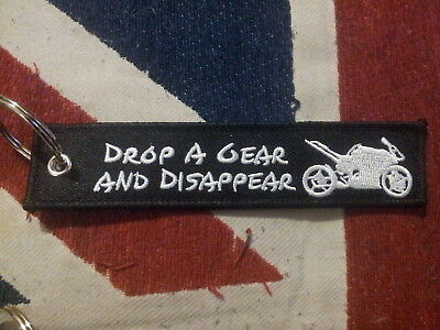 DROP A GEAR & DISAPPEAR Motorbike streetfighter biker embroidered Keytag Keyring