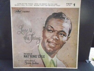 """NAT KING COLE """" LOVE IS THE THING """" E.P  EX+ COND. IN Or. PIC SL."""