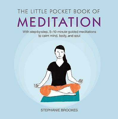 The Little Pocket Book of Meditation: With Step-by-Step, 5 -