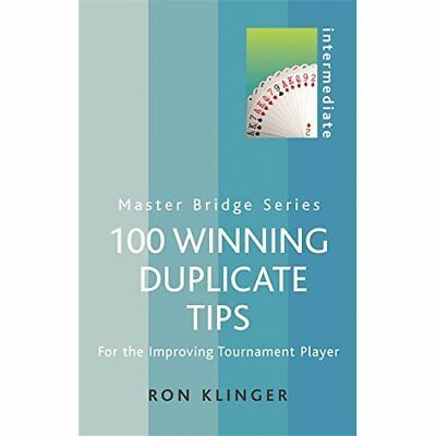 100 Winning Duplicate Tips: For the Improving Tournamen - Paperback NEW Klinger,