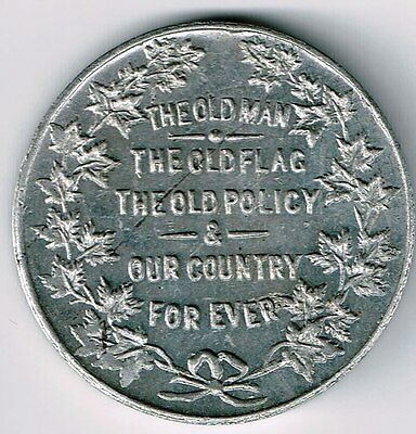 The Old Man The Old Flag The Old Policy.. Dominion Must Shall Be Preserved Token