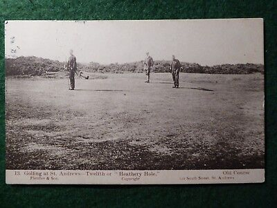 "St Andrews Golf. 12th or ""Heathery"" Hole. Fletcher & Sons no 13.1908."