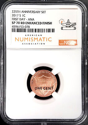 2017 S Lincoln Cent, NGC SP 70 RD Enhanced Finish, First Day of Issue, ANA!