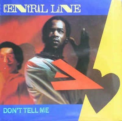 Don't Tell Me : Central Line