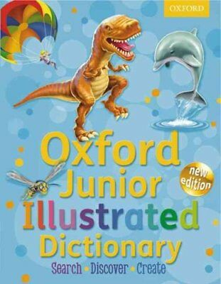 Oxford Junior Illustrated Dictionary by Oxford University Press (Mixed media...