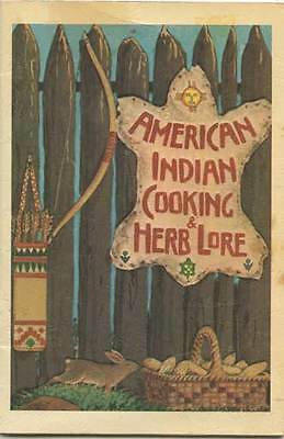 American Indian Cooking & Lore  - Cherokee Publications 1973