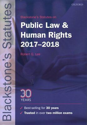 Blackstone's Statutes on Public Law & Human Rights 2017-2018 by Oxford...