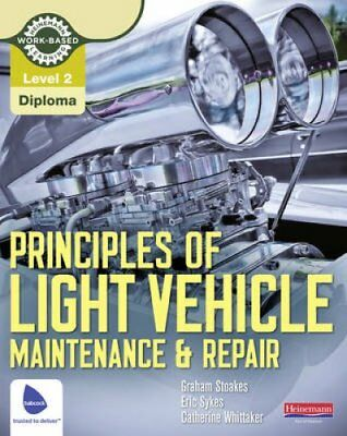 Level 2 Principles of Light Vehicle Maintenance and Repair Cand... 9780435048167