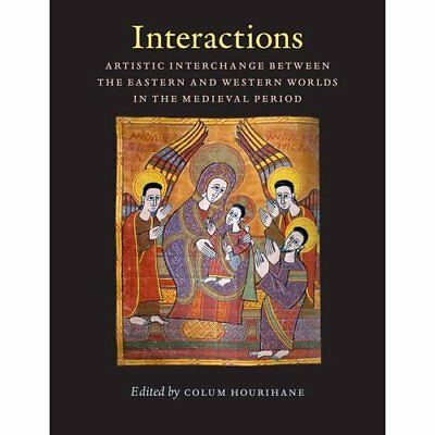 Interactions: Artistic Interchange Between the Eastern  - Paperback NEW Hourihan