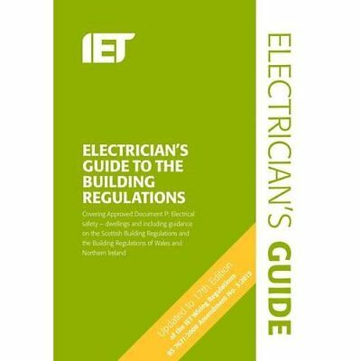 The Electricians Guide to the Building Regulations (Ele - Paperback NEW The Inst