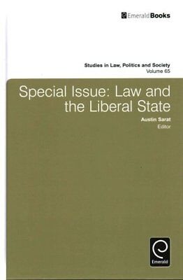 Special Issue Law and the Liberal State by Austin Sarat 9781784412395