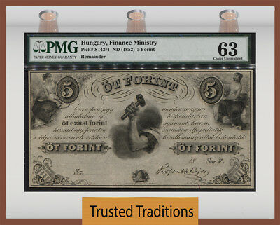 """TT PK S143r1 1852 HUNGARY 5 FORINT """"165 YR OLD NOTE"""" PMG 63 CHOICE UNCIRCULATED"""