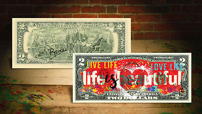 LIFE IS BEAUTIFUL Red Heart Official $2 U.S. Bill HAND-SIGNED Rency ART Banksy