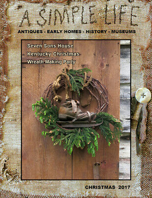 A Simple Life Magazine New Christmas 2017 Jill Peterson Primitive Decorating