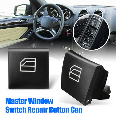 DRIVER Window Switch Repair Button Cap For Mercedes ML GL R Class W164 X164 W251
