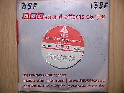 """BBC Sound Effects 7"""" Record - Sailing Vessel, STS Malcolm Miller, 1968, EC138F"""