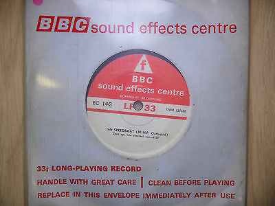 """BBC Sound Effects 7"""" Record - Speedboat (16ft, 40hp Outboard Motor)"""