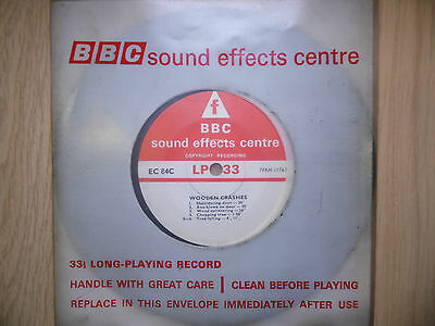 """BBC Sound Effects 7"""" Record - Wooden Crashes, Axe Blows on Door, Crushed"""