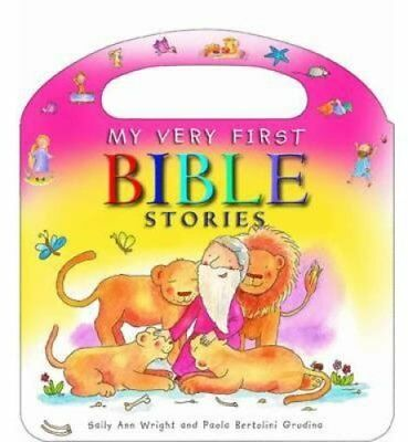 My Very First Bible Stories by Sally Ann Wright 9780857460226 (Board book, 2014)