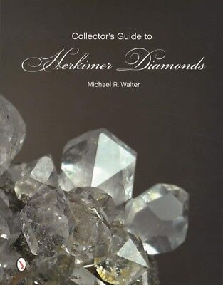 Collectors Guide Herkimer Diamonds: Specimen Prep, Where to Find, Best Examples