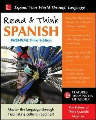 Read & Think Spanish, Premium Third Edition by The Editors of Think Spanish...
