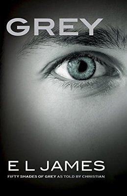 (Good)-Grey: Fifty Shades of Grey as told by Christian (Paperback)-James, E L-17