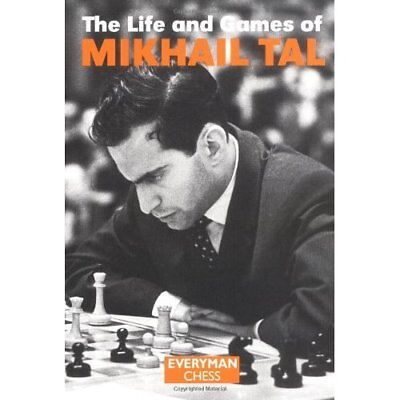 The Life and Games of Mikhail Tal (Chess Games Collecti - Paperback NEW Tal, Mik