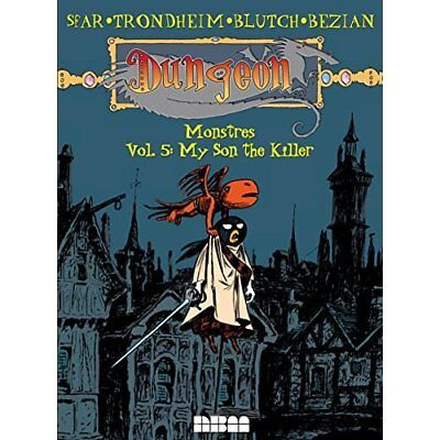 Dungeon: Monstres - Vol. 5: My Son the Killer - Paperback NEW Joann Sfar (Aut 20