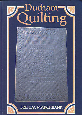 QUILTING Durham Quilting by Brenda Marchbank With Patterns & Instructions 1st HB