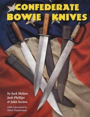 Civil War Confederate Bowie Knives Collector Guide - Southern Bowies, Froelich