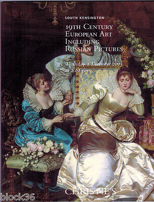 2005 CHRISTIE'S 19th Century European Art including Russian Pictures