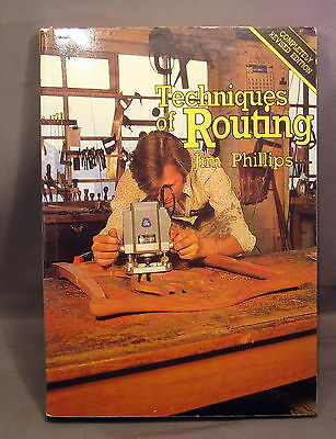 Techniques Of Routing - Jim Phillips   1985