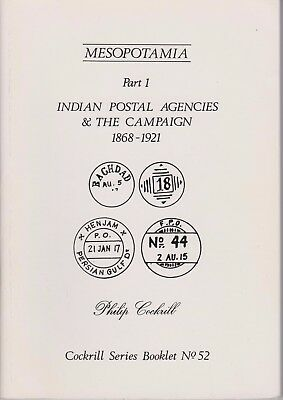 MESOPOTAMIA Part 1 Indian Postal Agencies - Cockrill Series Booklet No 52