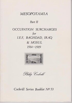 MESOPOTAMIA Part 2 -  Occupation Surcharges, Cockrill Series Booklet No 53