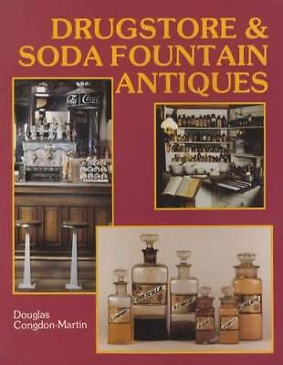 Drug Store & Soda Fountain Antiques Collector Guide w Dispensers Apothecary More