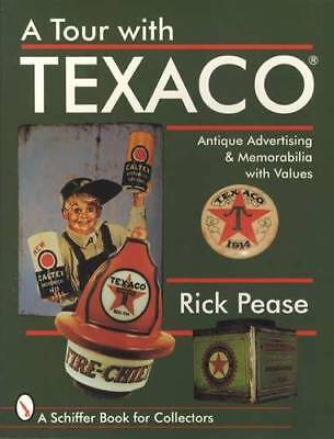Vintage Texaco Oil & Gas Station Antique Advertising Memorabilia Collector Guide